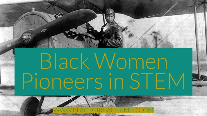 Black Women Pioneers in STEM